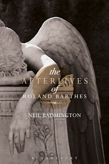 The Afterlives of Roland Barthes cover