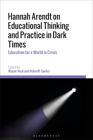 Hannah Arendt on Educational Thinking and Practice in Dark Times cover