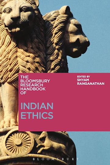 The Bloomsbury Research Handbook of Indian Ethics cover
