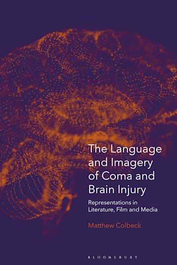 The Language and Imagery of Coma and Brain Injury cover