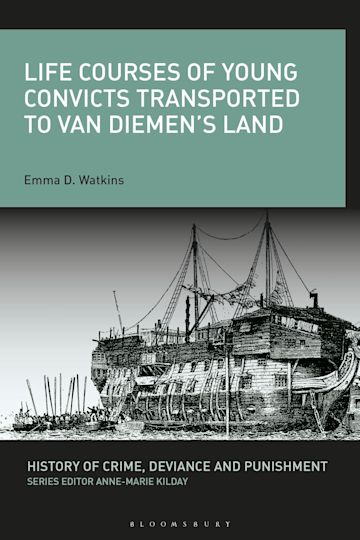 Life Courses of Young Convicts Transported to Van Diemen's Land cover