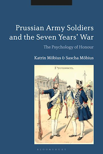 Prussian Army Soldiers and the Seven Years' War cover