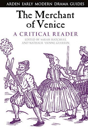 The Merchant of Venice: A Critical Reader cover