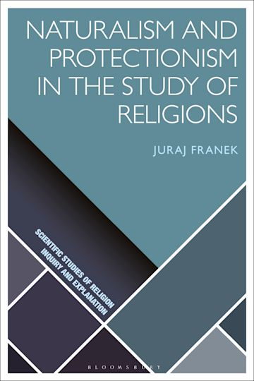 Naturalism and Protectionism in the Study of Religions cover