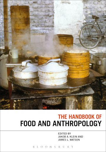 The Handbook of Food and Anthropology cover