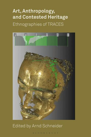 Art, Anthropology, and Contested Heritage cover