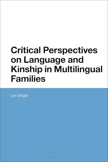 Critical Perspectives on Language and Kinship in Multilingual Families cover