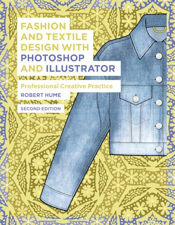 Fashion and Textile Design with Photoshop and Illustrator cover