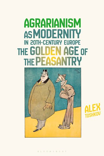 Agrarianism as Modernity in 20th-Century Europe cover