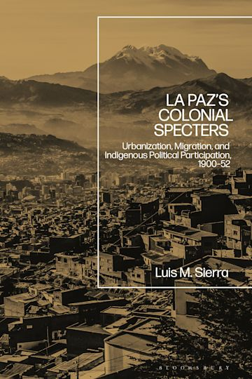 La Paz's Colonial Specters cover