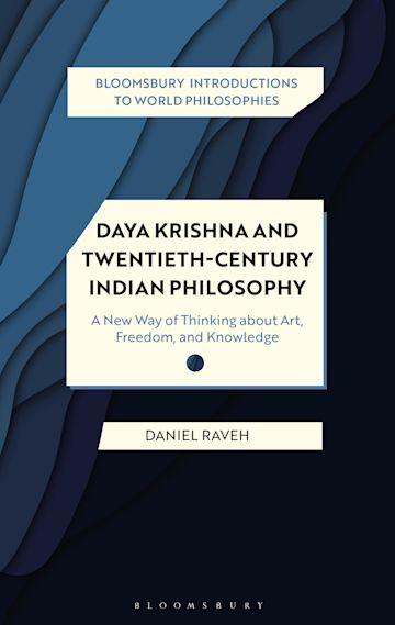 Daya Krishna and Twentieth-Century Indian Philosophy cover
