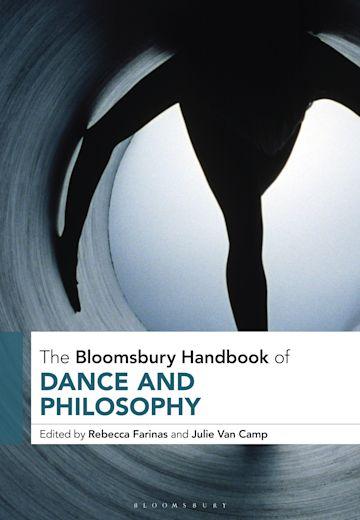 The Bloomsbury Handbook of Dance and Philosophy cover