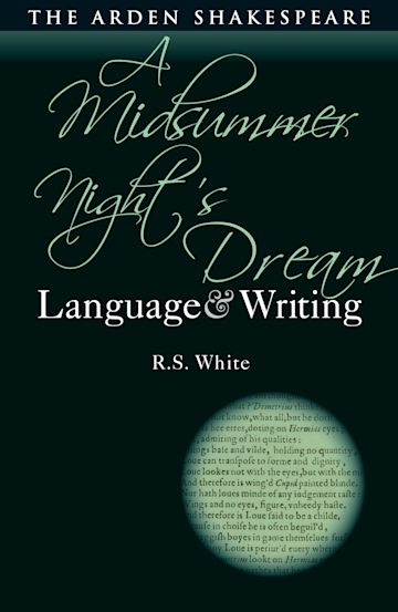 A Midsummer Night's Dream: Language and Writing cover