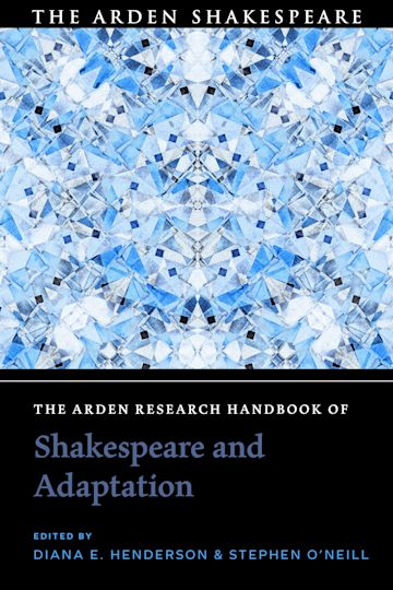 The Arden Research Handbook of Shakespeare and Adaptation cover