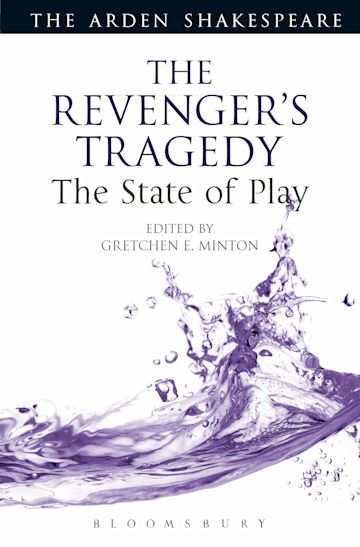 The Revenger's Tragedy: The State of Play cover