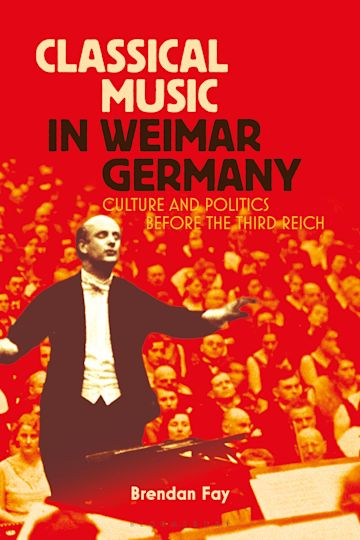 Classical Music in Weimar Germany cover