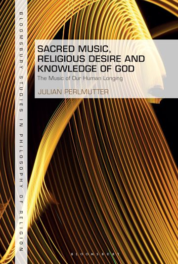 Sacred Music, Religious Desire and Knowledge of God cover