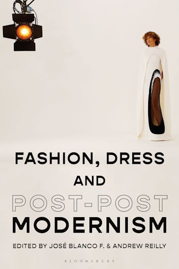 Fashion, Dress and Post-postmodernism cover