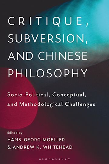 Critique, Subversion, and Chinese Philosophy cover