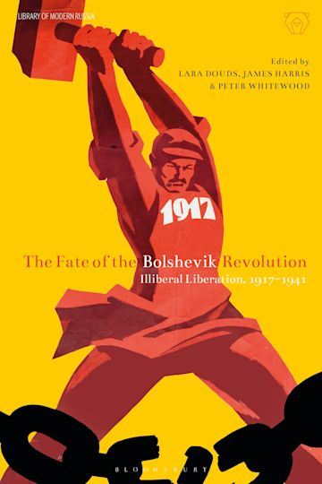The Fate of the Bolshevik Revolution cover