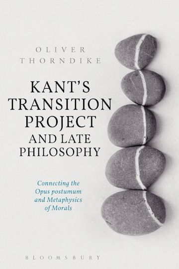 Kant's Transition Project and Late Philosophy cover