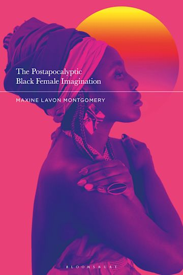The Postapocalyptic Black Female Imagination cover