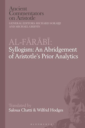 Al-Farabi, Syllogism: An Abridgement of Aristotle's Prior Analytics cover