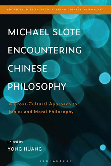 Michael Slote Encountering Chinese Philosophy cover