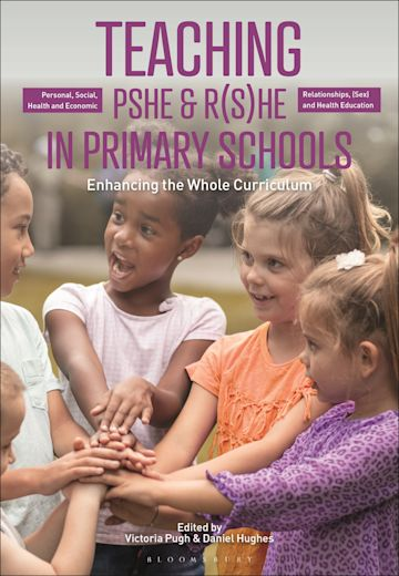 Teaching Personal, Social, Health and Economic and Relationships, (Sex) and Health Education in Primary Schools cover