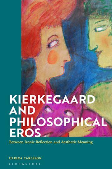 Kierkegaard and Philosophical Eros cover