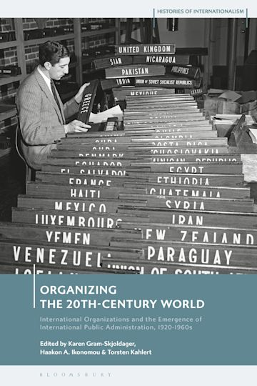 Organizing the 20th-Century World cover