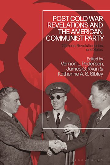 Post-Cold War Revelations and the American Communist Party cover