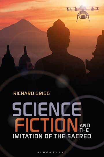 Science Fiction and the Imitation of the Sacred cover