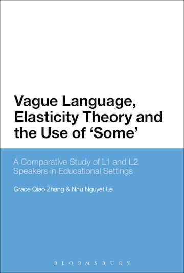 Vague Language, Elasticity Theory and the Use of 'Some' cover