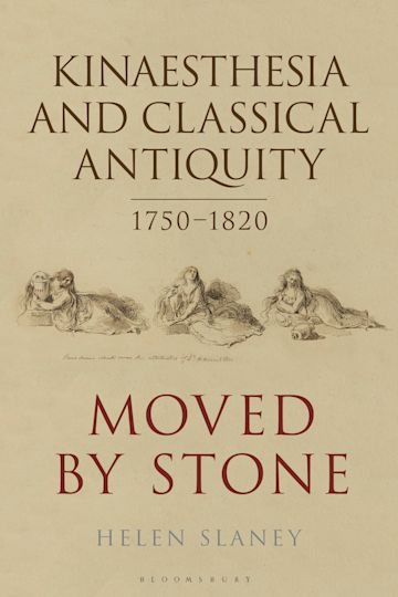 Kinaesthesia and Classical Antiquity 1750–1820 cover