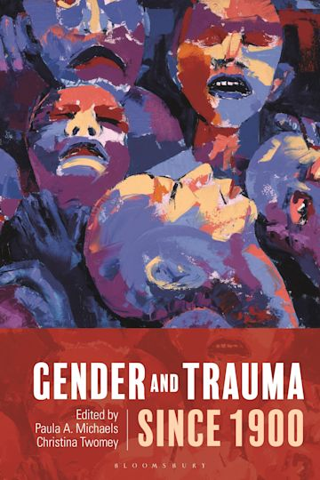 Gender and Trauma since 1900 cover