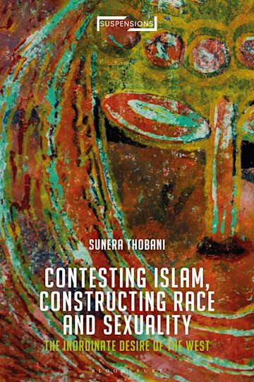 Contesting Islam, Constructing Race and Sexuality cover