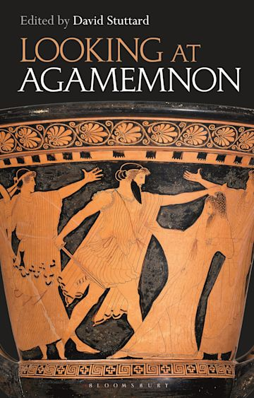 Looking at Agamemnon cover