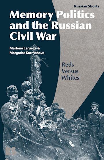 Memory Politics and the Russian Civil War cover