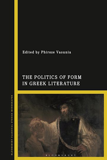 The Politics of Form in Greek Literature cover