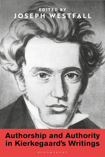 Authorship and Authority in Kierkegaard's Writings cover