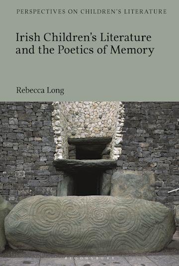 Irish Children's Literature and the Poetics of Memory cover