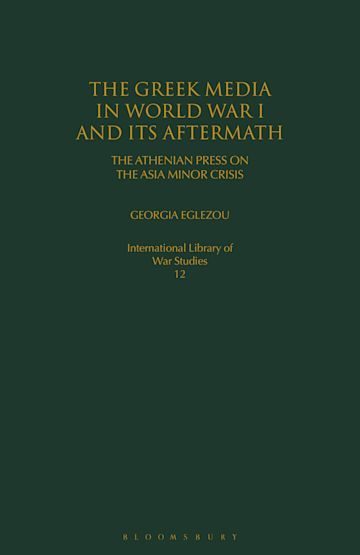 The Greek Media in World War I and its Aftermath cover