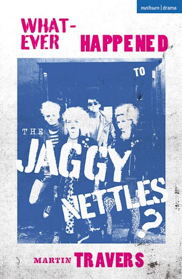 Whatever Happened to the Jaggy Nettles? cover