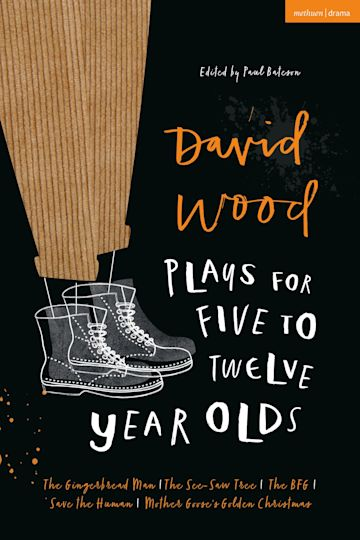 David Wood Plays for 5–12-Year-Olds cover