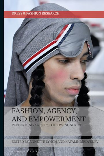 Fashion, Agency, and Empowerment cover