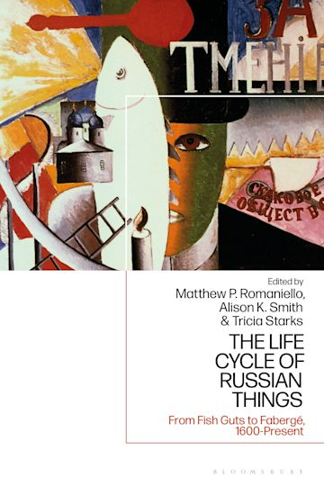 The Life Cycle of Russian Things cover