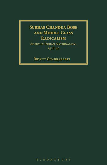 Subhas Chandra Bose and Middle Class Radicalism cover