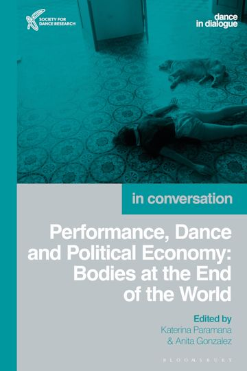 Performance, Dance and Political Economy cover