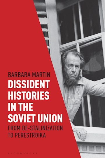 Dissident Histories in the Soviet Union cover